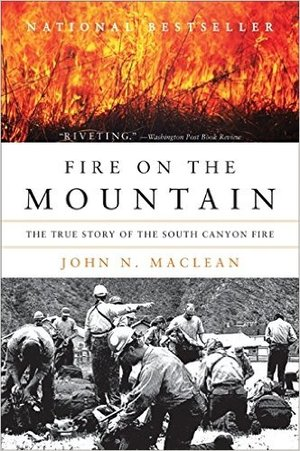Preview thumbnail for video 'Fire on the Mountain: The True Story of the South Canyon Fire