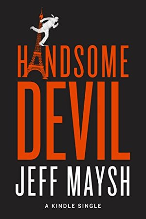 Preview thumbnail for video 'Handsome Devil (Kindle Single)