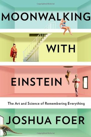 Preview thumbnail for video 'Moonwalking With Einstein: The Art and Science of Remembering Everything