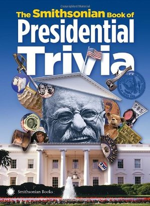 Preview thumbnail for video 'The Smithsonian Book of Presidential Trivia