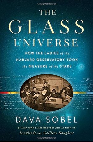 Preview thumbnail for video 'The Glass Universe: How the Ladies of the Harvard Observatory Took the Measure of the Stars