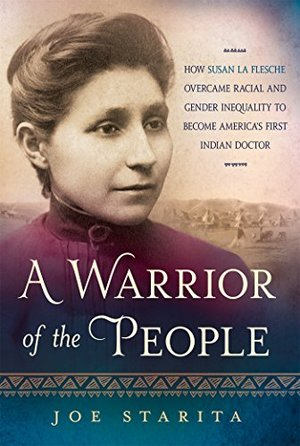 Preview thumbnail for video 'A Warrior of the People: How Susan La Flesche Overcame Racial and Gender Inequality to Become America's First Indian Doctor
