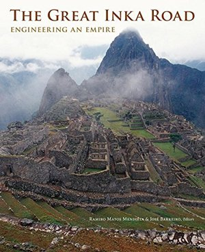 Preview thumbnail for video 'The Great Inka Road: Engineering an Empire