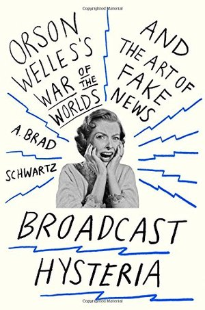 Preview thumbnail for video 'Broadcast Hysteria: Orson Welles's War of the Worlds and the Art of Fake News