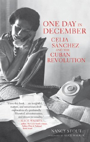 Preview thumbnail for video 'One Day in December: Celia Sánchez and the Cuban Revolution