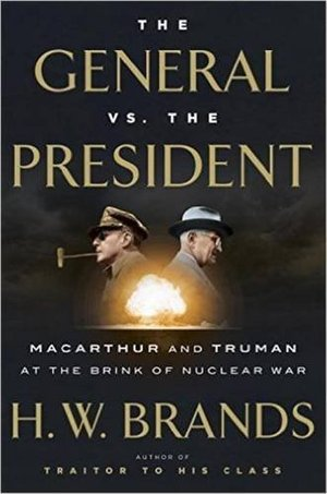 Preview thumbnail for video 'The General vs. the President: MacArthur and Truman at the Brink of Nuclear War