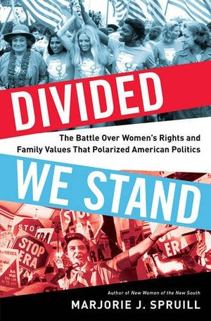 Preview thumbnail for video 'Divided We Stand: The Battle Over Women's Rights and Family Values That Polarized American Politics