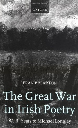 Preview thumbnail for video 'The Great War in Irish Poetry: W. B. Yeats to Michael Longley