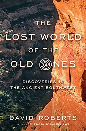Preview thumbnail for video 'The Lost World of the Old Ones: Discoveries in the Ancient Southwest