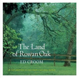 Preview thumbnail for video 'The Land of Rowan Oak: An Exploration of Faulkner's Natural World