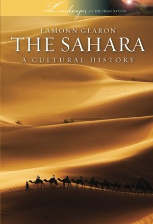 Preview thumbnail for video 'The Sahara: A Cultural History (Landscapes of the Imagination)