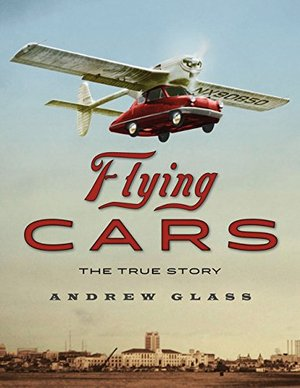 Preview thumbnail for video 'Flying Cars: The True Story