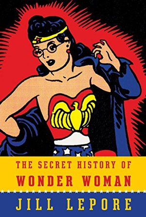 Preview thumbnail for video 'The Secret History of Wonder Woman