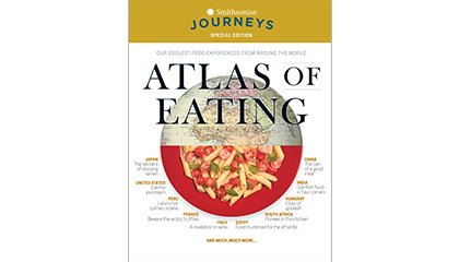 Buy the Smithsonian Journeys Travel Quarterly Atlas of Eating Issue