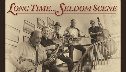 Seldom Scene, Often Heard: A Bluegrass Band Returns to its Roots With a New Album