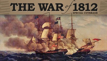 The War of 1812: 200 Years Later